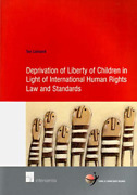 Ton Liefaard-deprivation Of Liberty Of Children In Light Of Internation Book New