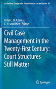 Chan Peter C H-civil Case Mgmt In The 21st Ce Hbook New