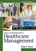 `rose T. Dunn, Mba`-`dunn And Haimann`s Healthcare Management, Elevent Hbook New