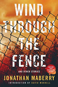 Maberry Jonathan-wind Through The Fence Book New