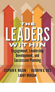 Stephen Mason-`the Leaders Within Engagement Leadership Development Book New