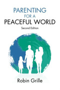 Grille Robin-parenting For A Peaceful World Book New
