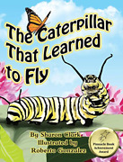 Clark Sharon-caterpillar That Learned To Fl Hbook New