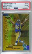 1999 Topps Finest Gold Refractor Die-cut /100 Torry Holt 175 Psa 9 Rookie
