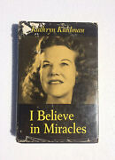 I Believe In Miracles By Kathryn Kuhlman 1962 Hardcover Book - Signed