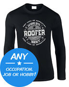 Job Occupation Menand039s Long Sleeve T-shirt Best World Trade Any Hobby Gift Work