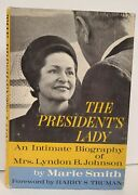 Presidentand039s Lady By Marie Smith Intimate Biography Of Mrs Lyndon B Signed 1st Hc