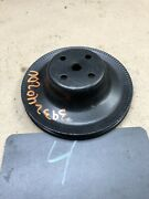 1970 72 1978 Chevrolet Chevy 350 400 454 Water Pump Pulley Sheave Single Groove