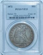1872 P Pcgs Vf25 Liberty Seated Silver Dollar