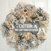 Front Door Dog Canand039t Hold Itand039s Licker Welcome Wreath