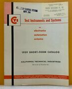 California Technical Ind. 1959 Test Instruments And Systems Short-form Catalog.