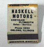 Vintage Matchbook Cover Haskell Motors Oblong Illinois Chrysler Plymouth