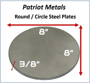 Round/circle Steel Plate | 3/8 Thick 8 Diameter | A36 Steel -made In Usa