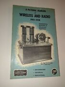 A Pictorial Album Of Wireless And Radio 1905 To 1928 Harold Greenwood Vg+ Manual