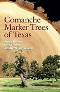 Culturally Modified Comanche Marker Trees Texas Native American Indian History