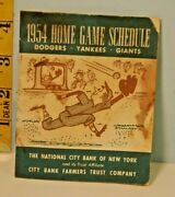 1954 Home Schedule Brooklyn Dodgers And New York Yankees And Giants City Bank Farmer