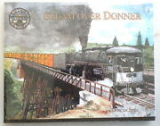 Steam Over Donner Southern Pacific By Duncan Still