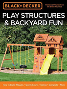 Cool Springs Press Cor-black And Decker Play Structures And Backyard Fun Book New