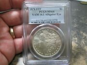 1878 8 Tail Feathers Us Morgan Silver Dollar Pcgs Uncirculated Ms64 Vam 14.1 Eye