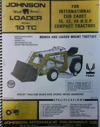 Johnson 10 Tc Loader For Ih Cadet Garden Tractor Owner,assembly And Parts Manual