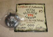 Yps Yeager Poured 4 Oz Ounce Silver Wolf Slacker Limited Of 200 Made 2016 5 Coa