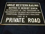 Vintage Great Western Railway Cast Iron Sign Private Road