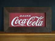 Antique Early Coca Cola Sign In Heavy White Oak Frame.