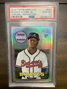 2018 Topps Heritage Ronald Acuna Jr Rc Chrome Refractor /569 Rookie Card Psa 10