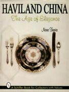 Haviland China Age Of Elegance Signed Nora Travis Color Price Guide Hb 1st Ed.