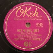 Count Basie And Jimmy Rushing Take Me Back Baby 78 Rpm Okeh 06440 V+ 1941 Blues