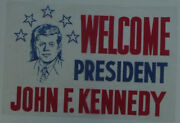 Early 1960s Welcome President John F. Kennedy Plastic Poster