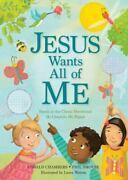Jesus Wants All Of Me Based On The Classic Devotional My Utmost For His Highest