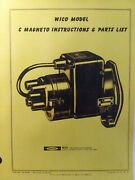 Wico Magneto Model C Service And Parts Manual Tractor Gasoline Engine