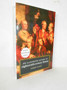 An Illustrated History Of Eighteenth Century Britain, 1688-1793 By Jeremy Black