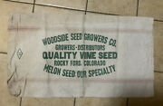 Vtg Seed Grain Sack Cloth Bag Woodside Seed Growers Rocky Ford Colorado Melons