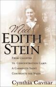 Meet Edith Stein From Cloister To Concentration Camp A Carmelite Nun Confront