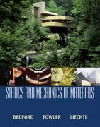 Statics And Mechanics Of Materials By Bedford Anthony Liechti Kenneth Fowle