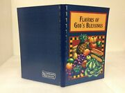 Flavors Of Godand039s Blessings Cookbook 250 Years Of Flavorful Recipes -2001 Ring Pb