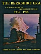 The Berkshire Era - Pictorial Review Of The Nickel Plate Road- Used Vg Hc