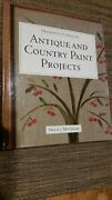 Decorating Furniture Antique And Country Paint Projects By Sheila Mcgraw.
