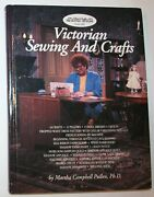Victorian Sewing And Crafts By Martha Campbell Pullen, Signed And Numbered