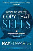 Edwards Ray-how To Write Copy That Sells Book New