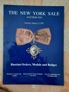 Russ. Ordersmedals And Badges . The New York Sale. Auction Xvi January 2007