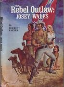 Forest Carter / The Rebel Outlaw Josey Wales 1st Edition 1973 Literature