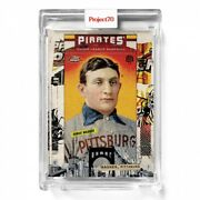 Topps Project 70 Card 565 2006 Honus Wagner By Tyson Beck Presale 565