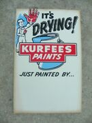 Vintage Itand039s Drying Kurfees Paints Cardboard Wet Fresh Paint 14 X 22 Adv. Sign