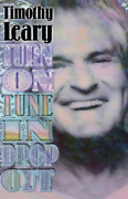 Leary, Timothy-turn On, Tune In, Drop Out Book New