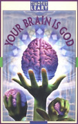 Leary, Timothy-your Brain Is God Book New