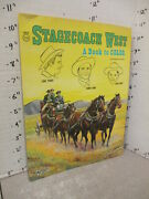 Stagecoach West 1961 Abc Tv Western Coloring Book Unused Wayne Rogers Robt Bray