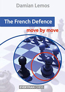 Lemos Damian-french Defence The Move By Move Book New